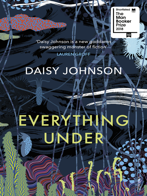 Title details for Everything Under by Daisy Johnson - Wait list