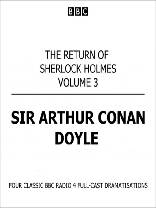 Title details for The Return of Sherlock Holmes Volume Three by Sir Arthur Conan Doyle - Available