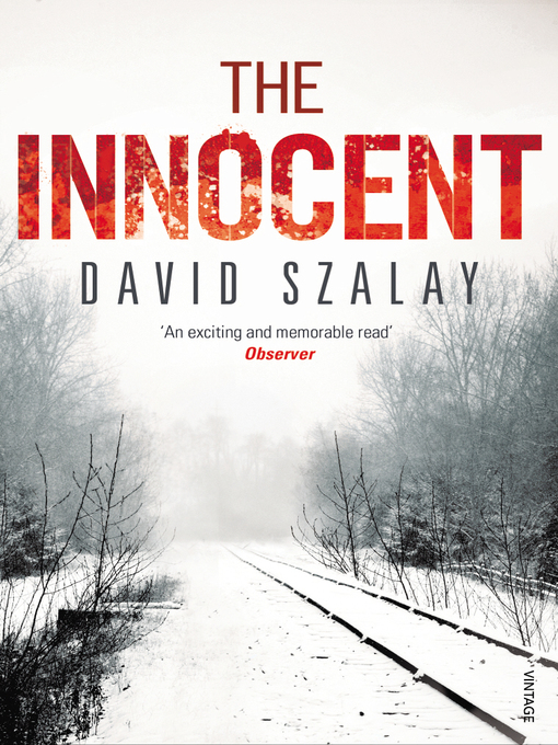 Title details for The Innocent by David Szalay - Wait list