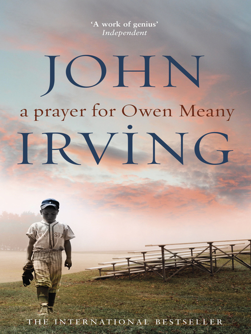 Title details for A Prayer For Owen Meany by John Irving - Available