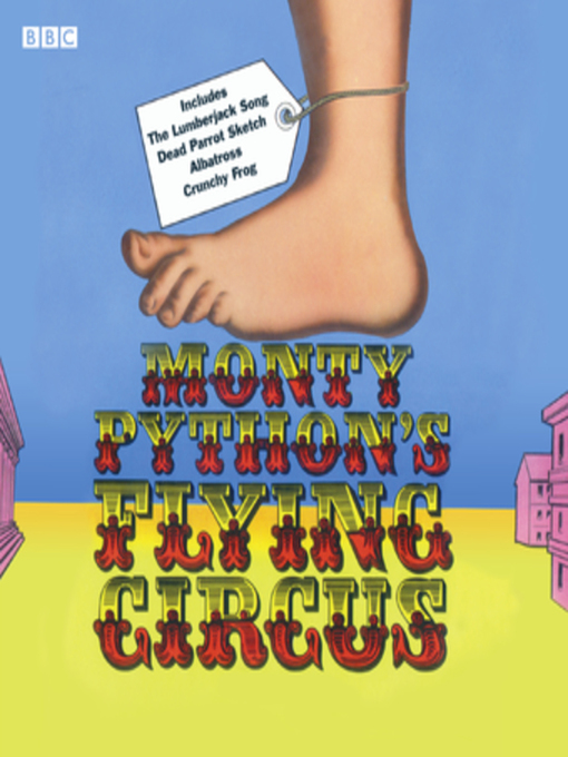 Title details for Monty Python's Flying Circus by Eric Idle - Available