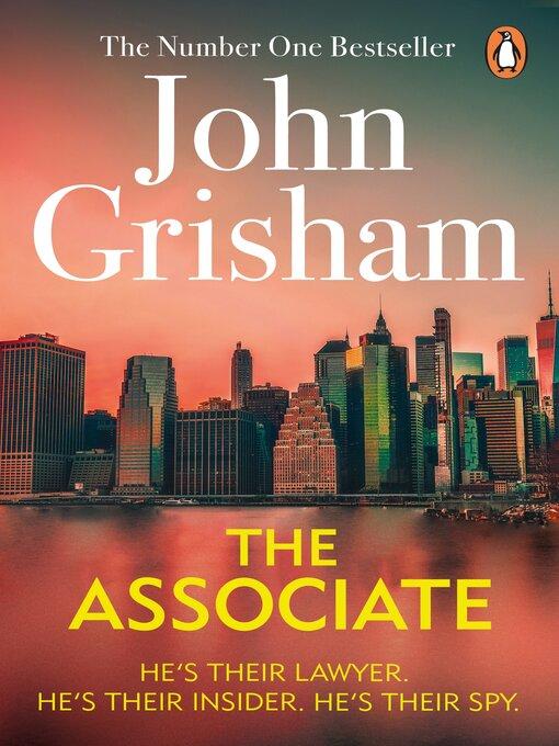 Title details for The Associate by John Grisham - Wait list