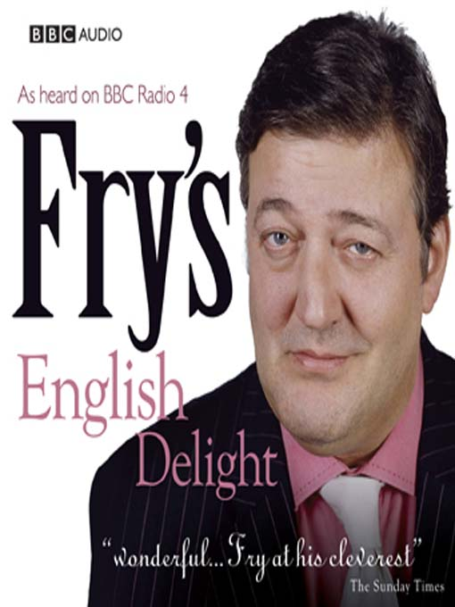 Title details for Fry's English Delight by Stephen Fry - Wait list