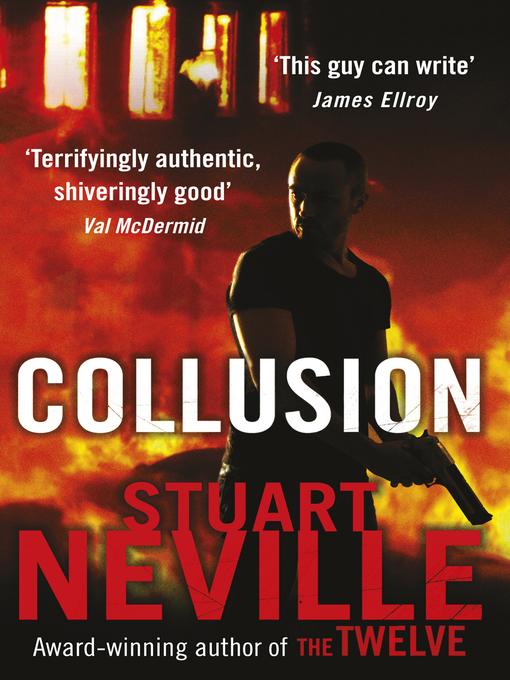 Title details for Collusion by Stuart Neville - Wait list
