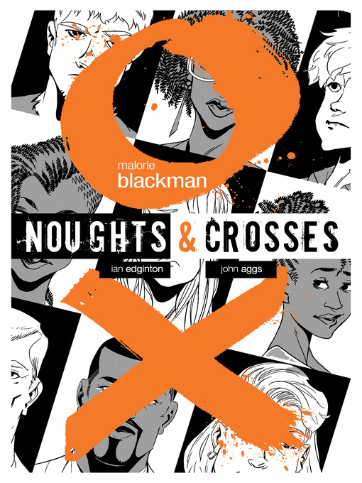 Title details for Noughts & Crosses Graphic Novel by Malorie Blackman - Available