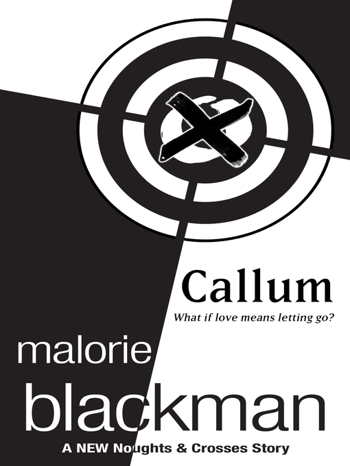 Title details for Callum by Malorie Blackman - Available
