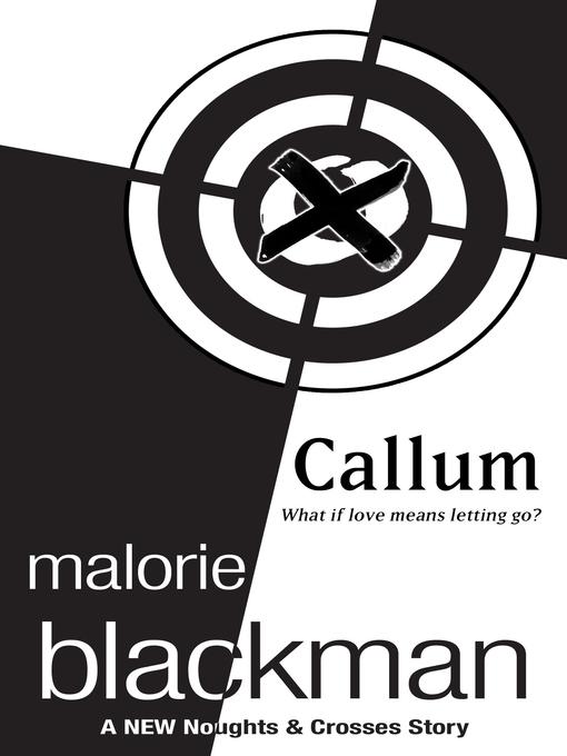 Title details for Callum by Malorie Blackman - Wait list