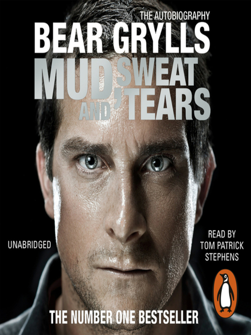Title details for Mud, Sweat and Tears by Bear Grylls - Available