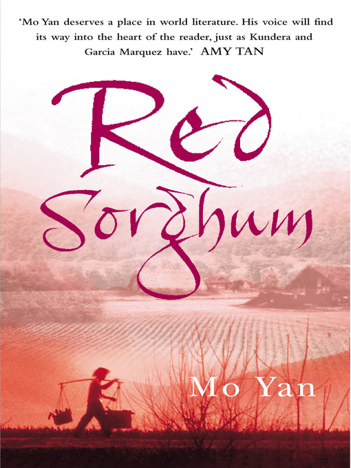 Title details for Red Sorghum by Mo Yan - Available