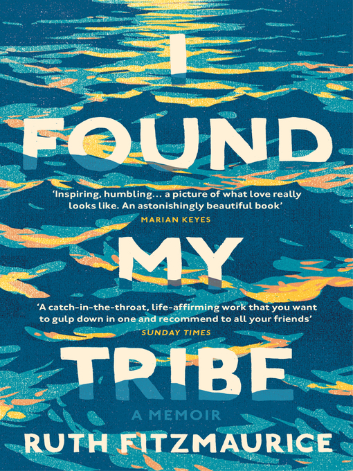 Title details for I Found My Tribe by Ruth Fitzmaurice - Available