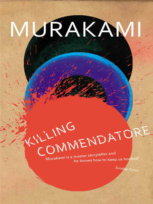Title details for Killing Commendatore by Haruki Murakami - Available