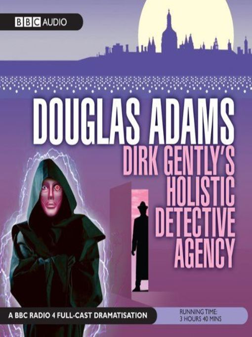 Title details for Dirk Gently's Holistic Detective Agency by Douglas Adams - Available