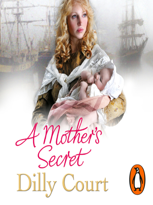 Title details for A Mother's Secret by Dilly Court - Available