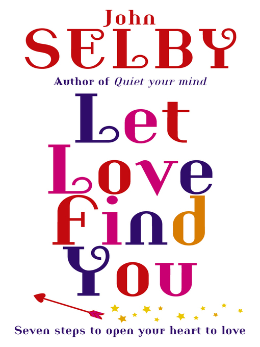 Title details for Let Love Find You by John Selby - Wait list