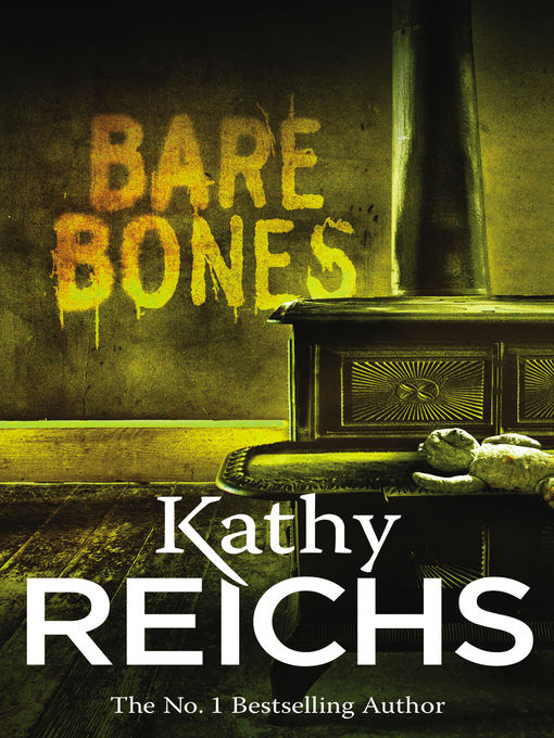 Title details for Bare Bones by Kathy Reichs - Available