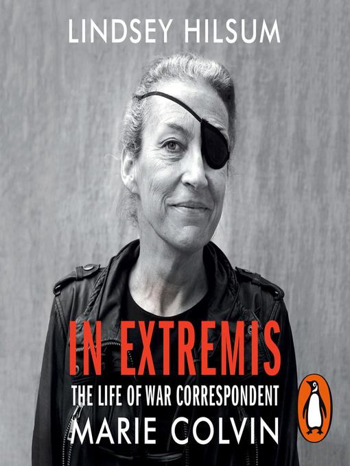 Title details for In Extremis by Lindsey Hilsum - Available