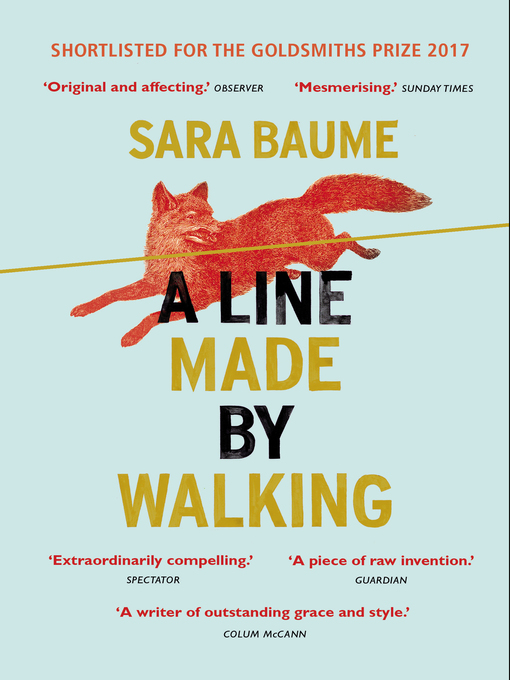 Title details for A Line Made by Walking by Sara Baume - Available
