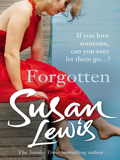 Title details for Forgotten by Susan Lewis - Wait list