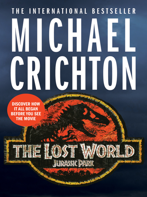 Title details for The Lost World by Michael Crichton - Available