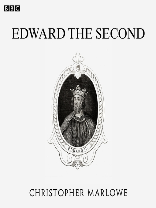 Title details for Edward the Second by Christopher Marlowe - Available