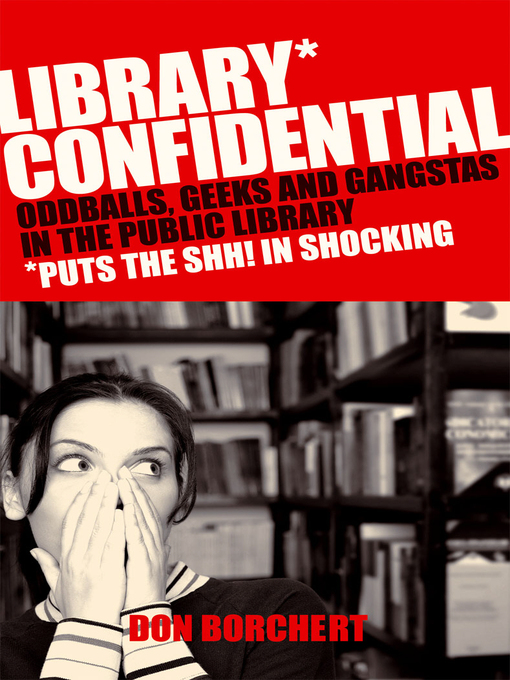 Title details for Library Confidential by Don Borchert - Available