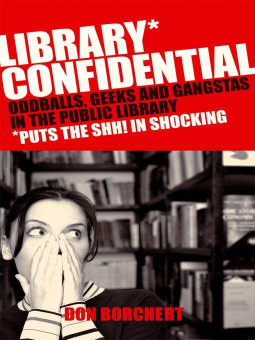 Title details for Library Confidential by Don Borchert - Wait list