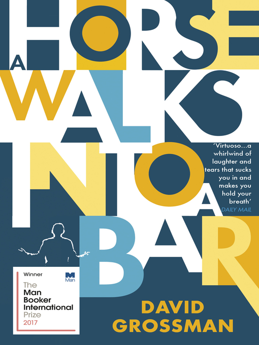 Title details for A Horse Walks into a Bar by David Grossman - Available