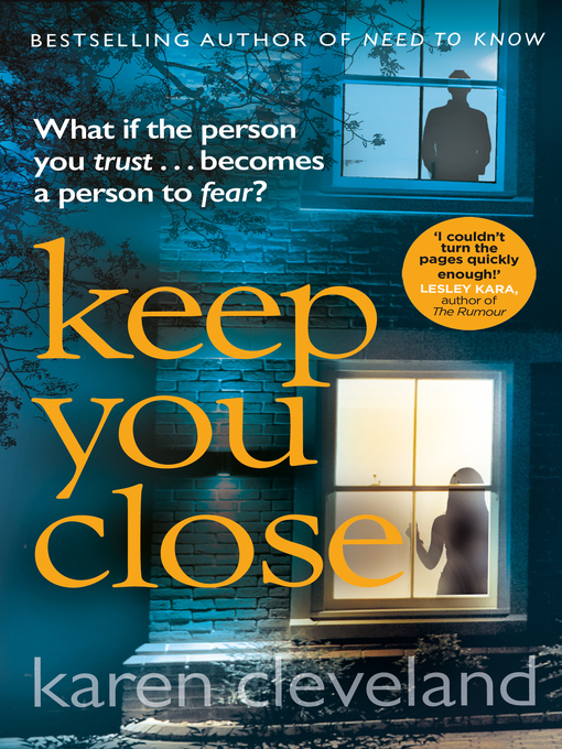 Title details for Keep You Close by Karen Cleveland - Available