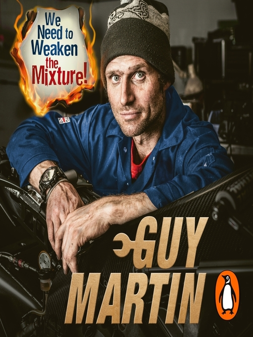 Title details for We Need to Weaken the Mixture by Guy Martin - Available