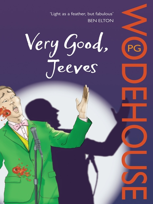 Title details for Very Good, Jeeves by P.G. Wodehouse - Available