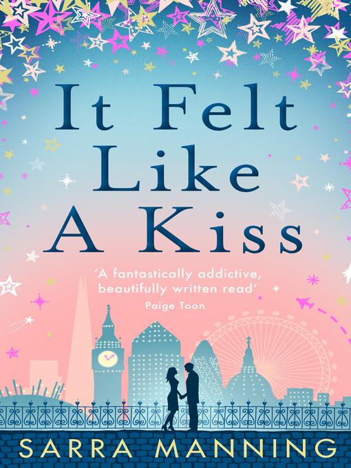 Title details for It Felt Like a Kiss by Sarra Manning - Wait list