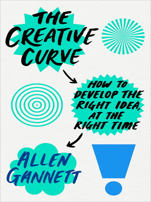 Title details for The Creative Curve by Allen Gannett - Wait list
