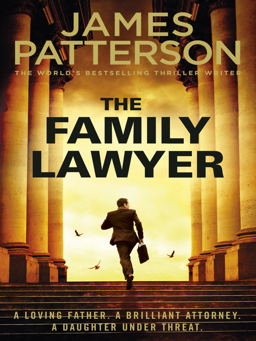 Title details for The Family Lawyer by James Patterson - Available