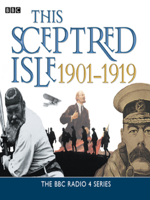 Title details for This Sceptred Isle  the Twentieth Century 1901-1919 by Christopher Lee - Available