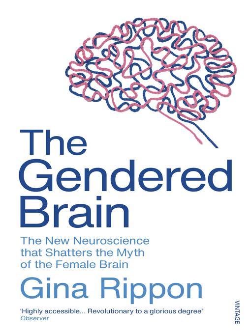 Title details for The Gendered Brain by Gina Rippon - Wait list