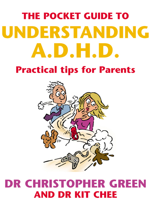 Title details for The Pocket Guide to Understanding A.D.H.D. by Christopher Green - Available