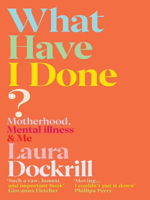 Title details for What Have I Done? by Laura Dockrill - Available