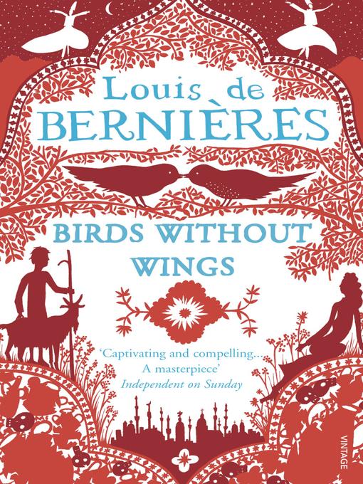 Title details for Birds Without Wings by Louis de Bernières - Wait list
