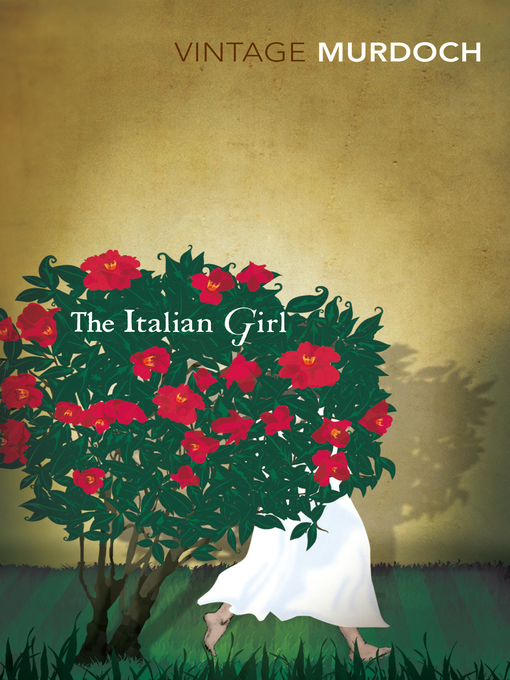 Title details for The Italian Girl by Iris Murdoch - Available