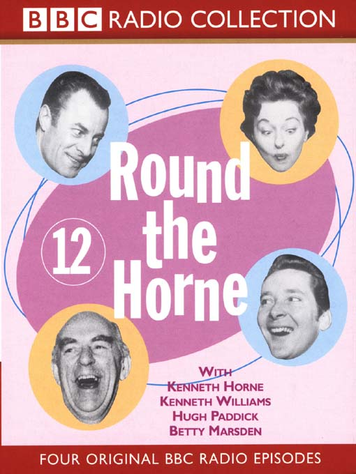 Title details for Round the Horne, Volume 12 by BBC Audiobooks - Available