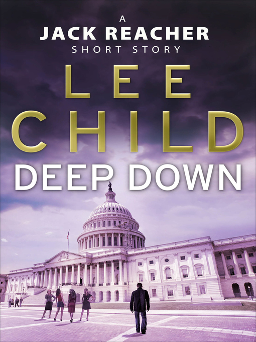 Title details for Deep Down by Lee Child - Available