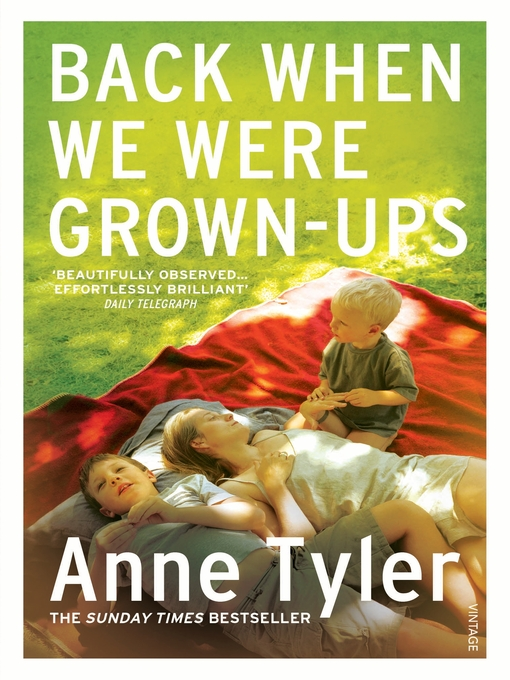 Title details for Back When We Were Grown-ups by Anne Tyler - Available