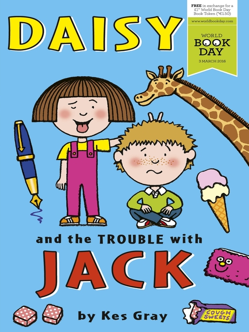 Title details for Daisy and the Trouble With Jack by Kes Gray - Wait list