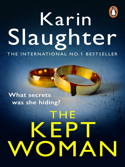 Title details for The Kept Woman by Karin Slaughter - Available