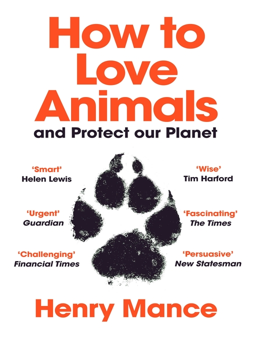 Title details for How to Love Animals by Henry Mance - Available