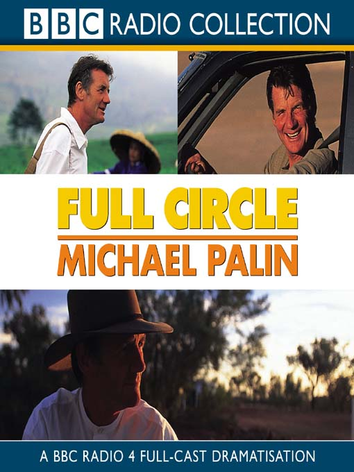 Title details for Full Circle by Michael Palin - Wait list