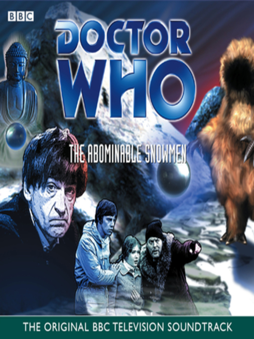 Title details for Doctor Who and the Abominable Snowmen (TV Soundtrack) by Mervyn Haisman & Henry Lincoln - Available
