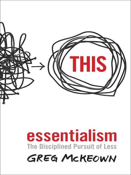 Title details for Essentialism by Greg McKeown - Available