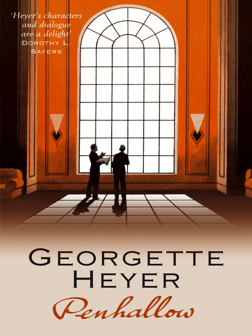 Title details for Penhallow by Georgette Heyer - Available