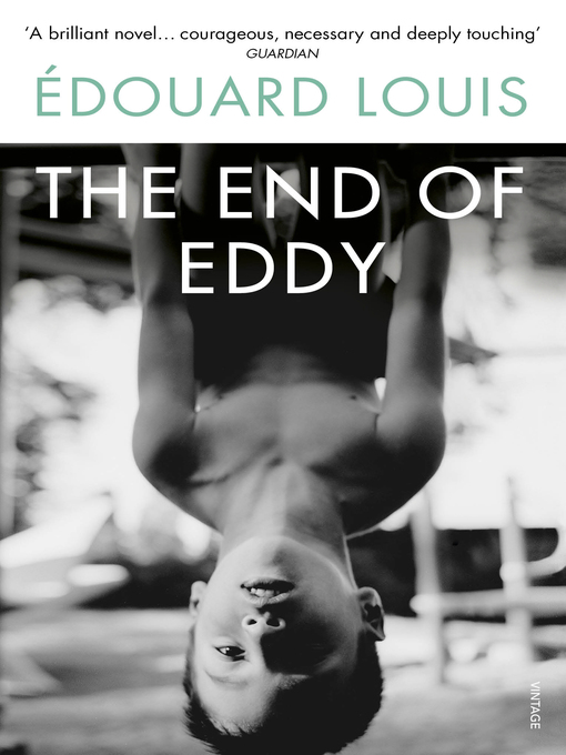 Title details for The End of Eddy by Edouard Louis - Available